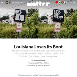 Louisiana Loses Its Boot — Matter