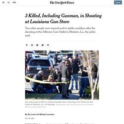 Louisiana Gun Store Shooting Leaves 3 Dead, Including Gunman
