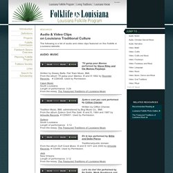 Audio & Video Clips on Louisiana Traditional Culture