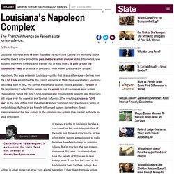 Is Louisiana under Napoleonic law?