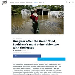 One year after the Great Flood, Louisiana's most vulnerable cope with the losses