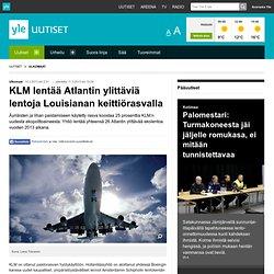 KLM lentää Atlantin ylittäviä lentoja Louisianan keittiörasvalla