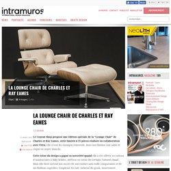 La Lounge Chair de Charles et Ray Eames - 27/03/17