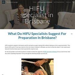 The Verve Lounge - HIFU specialist in Brisbane