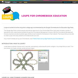 Loupe for Chromebook Education