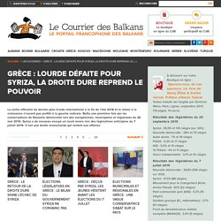 Grèce : lourde défaite pour Syriza, la droite dure reprend le pouvoir