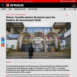 Maroc: lourdes peines de prison pour les leaders du mouvement Hirak