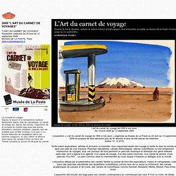 """L'ART DU CARNET DE VOYAGES"""""""