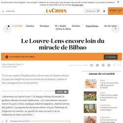 Le Louvre-Lens encore loin du miracle de Bilbao - La Croix