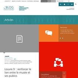 Louvre.fr : renforcer le lien entre le musée et ses publics