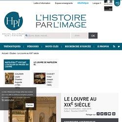 Le Louvre au XIX<sup>e</sup>siècle