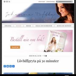 Lövbiffgryta på 30 minuter - Johanna Toftby