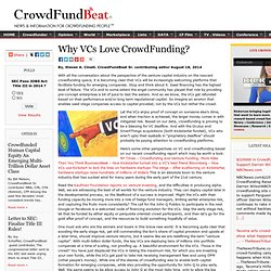 Why VCs Love CrowdFunding?