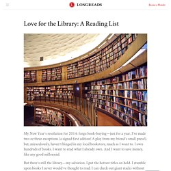 Love for the Library: A Reading List