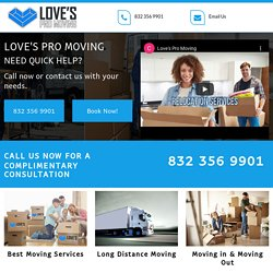 Love's Pro Moving in & moving out services Willis TX