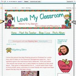 I Love My Classroom: Mystery Hero