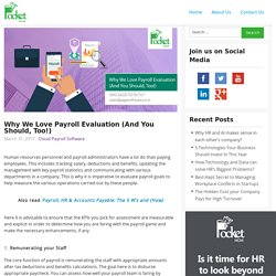 Why We Love Payroll Evaluation (And You Should, Too!)