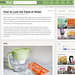 How to Love the Taste of Water: 8 Steps