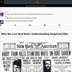 Why We Love Bad News: Understanding Negativity Bias