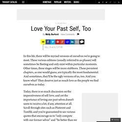 Love Your Past Self, Too