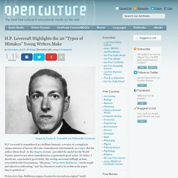 """H.P. Lovecraft Highlights the 20 """"Types of Mistakes"""" Young Writers Make"""