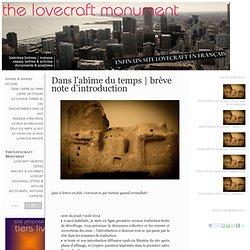 The Lovecraft Monument : Dans l'abîme du temps