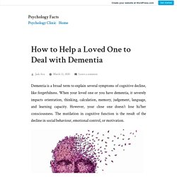 How to Help a Loved One to Deal with Dementia