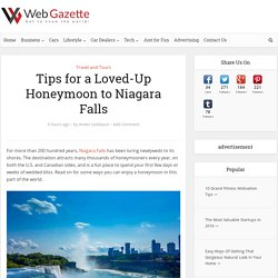 Tips for a Loved-Up Honeymoon to Niagara Falls