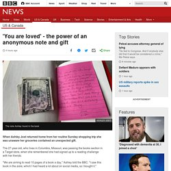 'You are loved' - the power of an anonymous note and gift