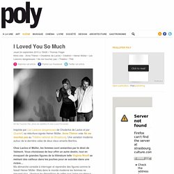 I Loved You So Much – Magazine Poly