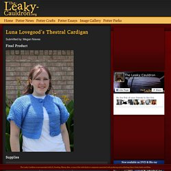 Luna Lovegood's Thestral Cardigan - The-Leaky-Cauldron.org The-Leaky-Cauldron.org