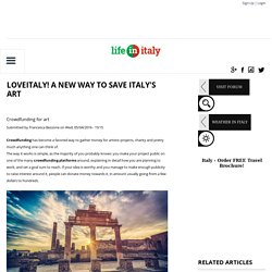 LoveItaly! A new way to save Italy's art