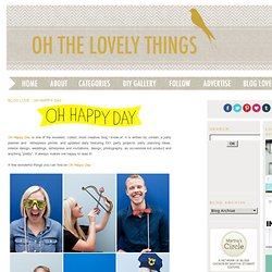 Blog Love : Oh Happy Day