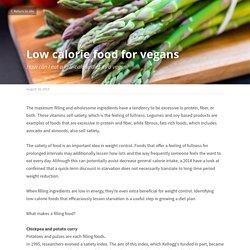 Low calorie food for vegans