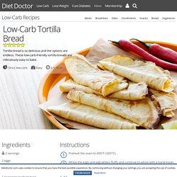 Low-Carb Tortilla Bread