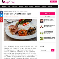 25 Low Carb Weight Loss Recipes