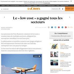Le « low cost » a gagné tous les secteurs - La Croix