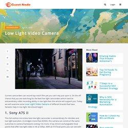 Low Light Video Camera