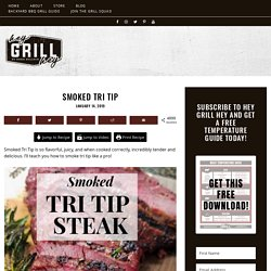 Low and Slow Smoked Tri Tip Recipe