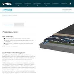 OMNIE UFH - LowBoard, Low Profile Underfloor Heating