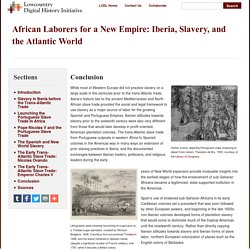 Conclusion · African Laborers for a New Empire: Iberia, Slavery, and the Atlantic World