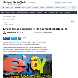 Lower dollar does little to stop surge in online sales