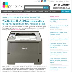 Lower print cost with the Brother HL-6180DW
