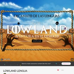 LOWLAND LENGUA by flippedprimary on Genial.ly
