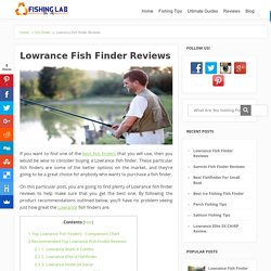 Top Lowrance Fish Finder Reviews - Comprehensive Guide