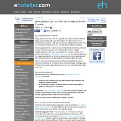 How Hotels Can Use The Social Web to Build Loyalty