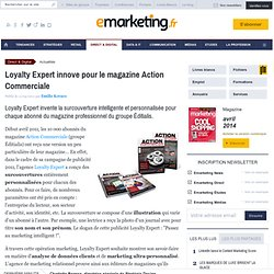 Loyalty Expert innove pour le magazine Action Commerciale