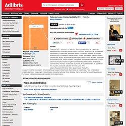 Kalenteri arjen löytöretkeilijälle 2011, Meiju Niskala (9789520105273) - Adlibris kirjakauppa