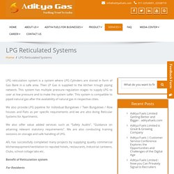 Aditya Fuels Limited - LPG Reticulated Systems
