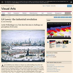 LS Lowry and the industrial revolution
